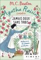 Couverture Agatha Raisin enquête, tome 16 : Jamais deux sans trois Editions France Loisirs (Piment - Noir) 2020