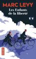 Couverture Les Enfants de la liberté Editions Pocket (Document) 2019