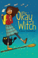 Couverture The Okay Witch Editions Simon & Schuster (Children's Books) 2019