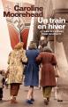 Couverture Un train en hiver Editions Cherche Midi 2014