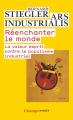 Couverture Réenchanter le monde. La valeur esprit contre le populisme industriel Editions Flammarion (Champs - Essais) 2008