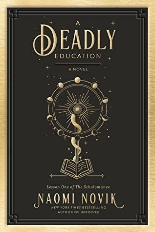 Couverture Scholomance, book 1: A Deadly Education