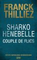 Couverture Sharko Henebelle : Couple de flics Editions 12-21 2017