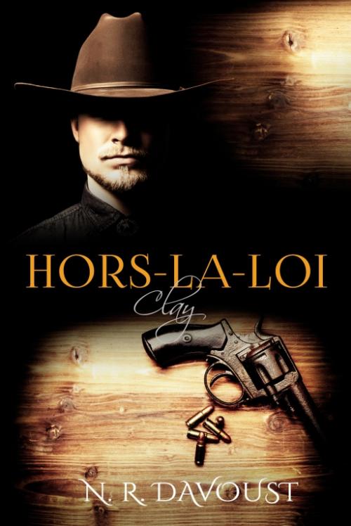 Couverture Hors-la-loi, tome 2 : Clay