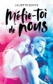 Couverture Méfie-toi de nous, tome 1 Editions Harlequin (&H - New adult) 2019