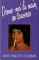 Couverture Donne-moi la main, on traverse Editions France Loisirs 1989
