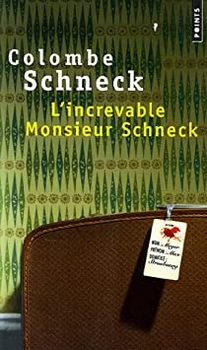 Couverture L'increvable Monsieur Schneck