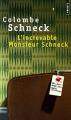Couverture L'increvable Monsieur Schneck Editions Points 2007