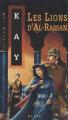 Couverture Les lions d'Al-Rassan Editions Alire (Fantasy) 1999