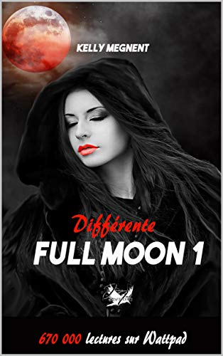 Couverture Full Moon, tome 1 : Différente