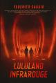 Couverture Luluand, tome 2 : Lululand Infrarouge Editions Autoédité 2020