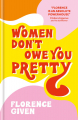 Couverture Women Don't Owe You Pretty Editions Octopus 2020