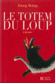 Couverture Le totem du loup / Le dernier loup Editions Bourin 2007