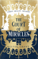 Couverture A Court of Miracles, book 1: The Court of Miracles Editions Harper (Voyager) 2020