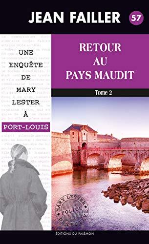 Couverture Mary Lester, tome 57 : Retour au pays maudit, partie 2