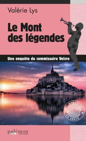 Couverture Une enquête du commissaire Velcro, tome 08 : Le Mont des légendes
