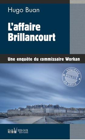 Couverture Les enquêtes du commissaire Workan, tome 12 : L'affaire Brillancourt