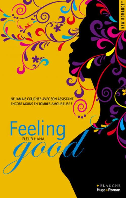 Couverture Feeling Good, tome 1 : 1° mantra, Je ne dois pas fantasmer sur mon assistant