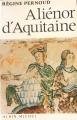 Couverture Aliénor d'Aquitaine Editions Albin Michel 1983