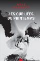 Couverture Les oubliées du printemps Editions Calmann-Lévy (Noir) 2020