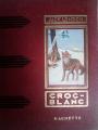 Couverture Croc-Blanc / Croc Blanc Editions Hachette 1952