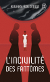 Couverture L'incivilité des fantômes Editions J'ai Lu (Science-fiction) 2020
