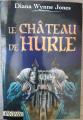 Couverture Les Châteaux / La Trilogie de Hurle, tome 1 : Le Château de Hurle Editions Le Pré aux Clercs (Fantasy) 2004