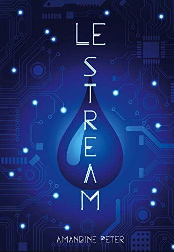 Couverture Le Stream, tome 1