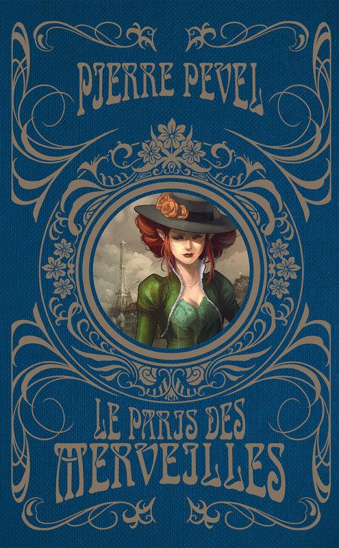 Couverture Le Paris des Merveilles, intégrale
