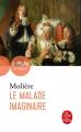Couverture Le malade imaginaire Editions Le Livre de Poche (Théâtre de poche) 2012