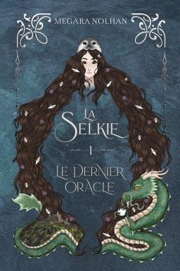 Couverture La Selkie, tome 1 : Le Dernier Oracle