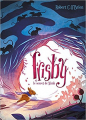 Couverture Frisby et le secret de Nimh Editions Hachette 2017