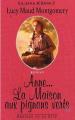 Couverture Anne... : La Maison aux pignons verts / Anne : La Maison aux pignons verts / La Maison aux pignons verts / Anne de Green Gables Editions Presses de la cité 1996