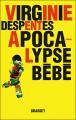 Couverture Apocalypse bébé Editions Grasset 2010