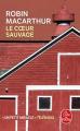 Couverture Le coeur sauvage Editions Le Livre de Poche 2019