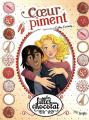 Couverture Les filles au chocolat (BD), tome 10 : Cœur Piment  Editions Jungle ! (Miss Jungle) 2019