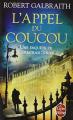 Couverture L'Appel du coucou Editions Le Livre de Poche 2016
