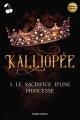 Couverture Kalliopée, tome 1 : Le sacrifice d'une princesse Editions Autoédité 2020