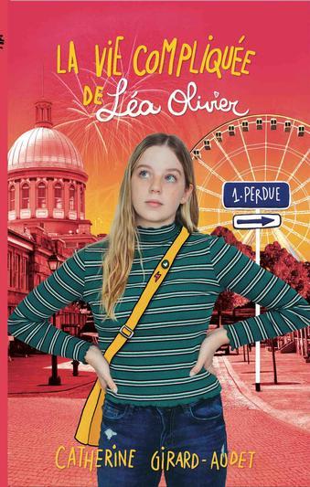 Couverture La vie compliquée de Léa Olivier, tome 01 : Perdue