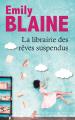 Couverture La librairie des rêves suspendus Editions France Loisirs 2020