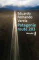 Couverture Patagonie, route 203 Editions Métailié (Bibliothèque hispano-américaine) 2020