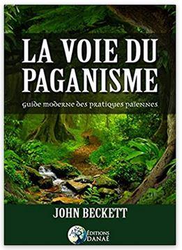 Couverture La voie du paganisme: Guide moderne des pratiques païennes