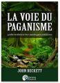 Couverture La voie du paganisme: Guide moderne des pratiques païennes Editions Alliance Magique 2019