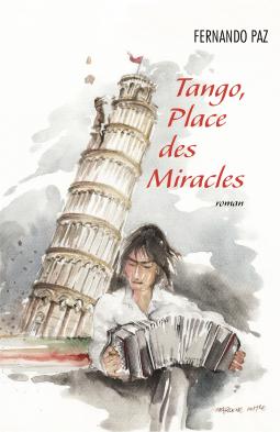 Couverture Tango, Place des Miracles