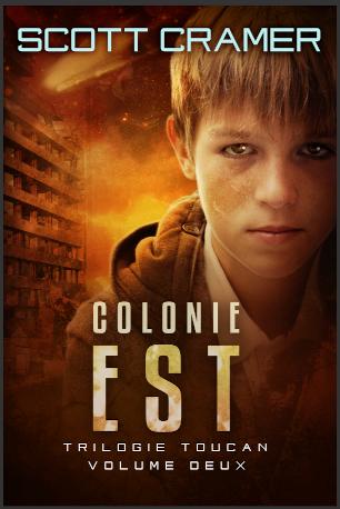Couverture Trilogie Toucan, tome 2 : Colonie Est