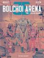 Couverture Bolchoi arena, tome 1 : Caelum incognito Editions Delcourt 2018