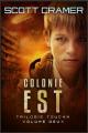 Couverture Trilogie Toucan, tome 2 : Colonie Est Editions Babelcube Inc. 2020