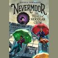 Couverture Nevermoor, tome 1 : Les défis de Morrigane Crow Editions Audible studios 2017