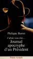 Couverture J'allais vous dire... Journal apocryphe d'un Président Editions Points (Document) 1994