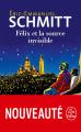 Couverture Félix et la source invisible Editions Le Livre de Poche 2020
